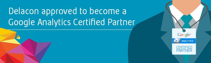 Delacon Approved To Become A Google Analytics Certified Partner